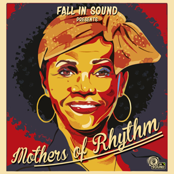 fall in sound - mothers of rhythm