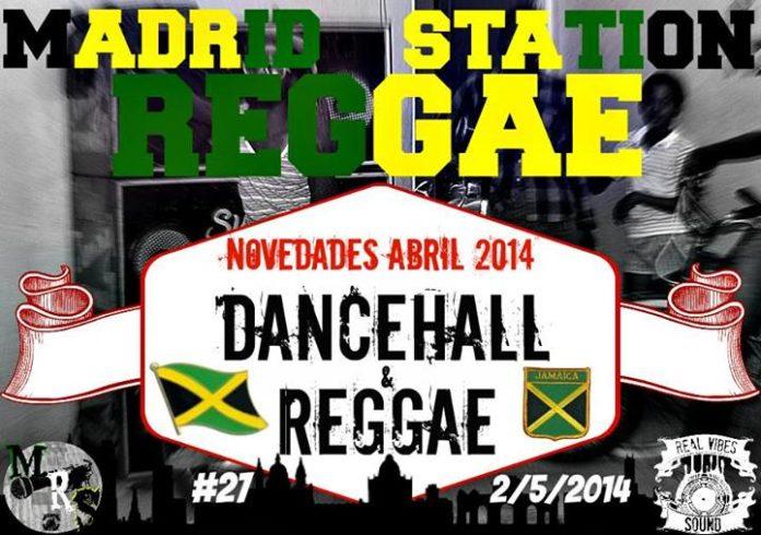 Madrid Reggae Station 27 - 3ª Temporada (Novedades Abril 2014)