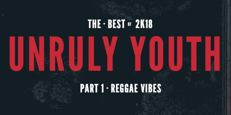 Unruly Youth Sound –  The Best of 2K18 – Enero 2019
